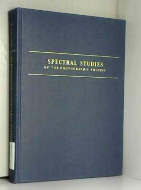 I Gorokhovskiĭ - Spectral studies of the photographic process (The Focal library)