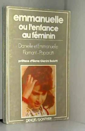 EMMANUELLE OU L'ENFANCE AU FEMININ