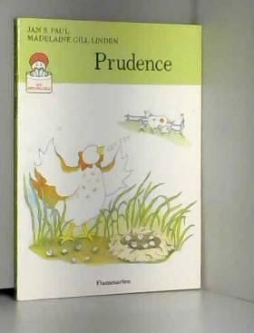 Paul Jan S. - Prudence