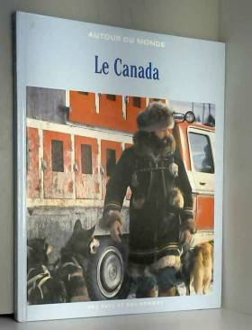 Collectif Autour Du Monde - Le canada