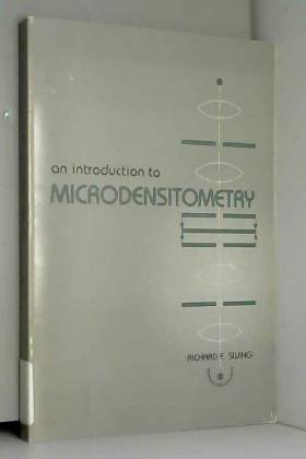 Richard E Swing - An Introduction to Microdensitometry