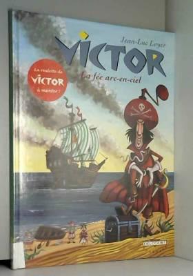 Victor, tome 3 : La fée...