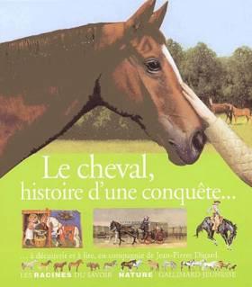 Le cheval, histoire d'une...