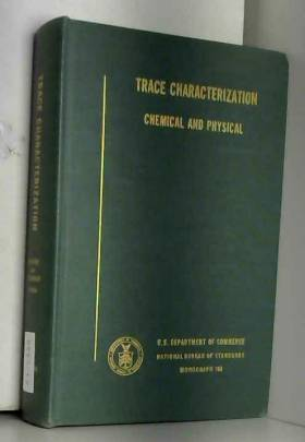 W W and Scribner Meinke - Trace Characterization, Chemical and Physical