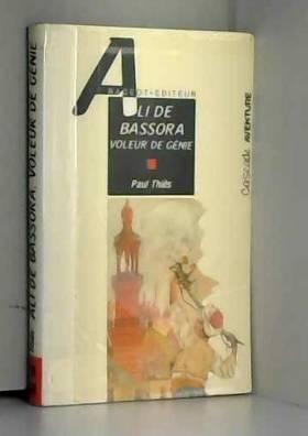 Ali de Bassora, voleur de...