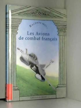 Les Avions de combat français