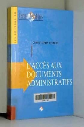 L'accès aux documents...