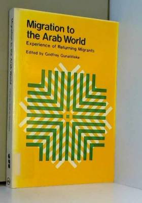 United Nations University Press - Migration to the Arab World: Experience of Returning Migrants