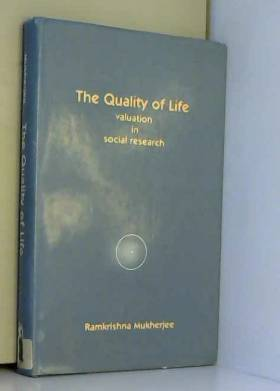 Ramkrishna Mukherjee - Quality of Life: Valuation in Social Research