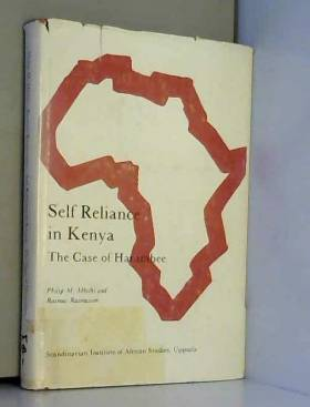 Philip M. Mbithi et Rasmus Rasmusson - Self Reliance in Kenya: The Case of Harambee