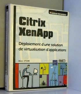 Citrix XenApp - Déploiement...