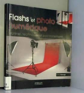 Flashs et photo numérique:...