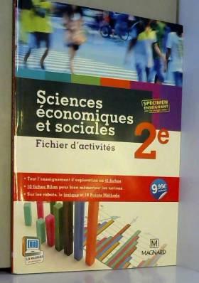Isabelle Waquet, Laurent Braquet, Catherine... - Sciences économiques et sociales 2e : Fichier d'activités