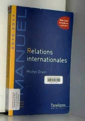 Michel Drain - Relations internationales 2010-2011