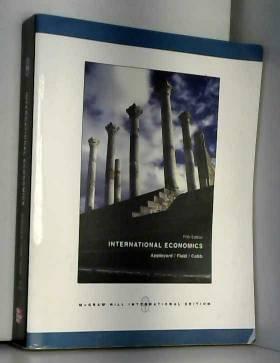 Dennis R. Appleyard, Alfred J. Field et Steven... - International Economics