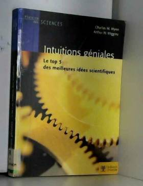 Charles M.Wynn, Paul Goossens et Association... - Intuitions géniales