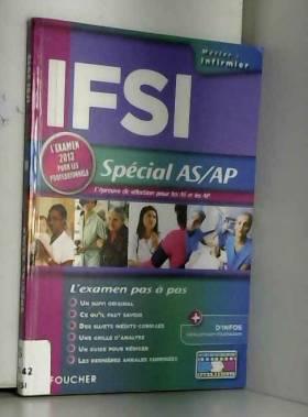 Denise Laurent, Joseph Autori et André Aspiran - IFSI Spécial AS/AP. L'examen 2013 pour les professionnels