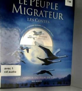 Stéphane Durand et Guillaume Poyet - Le Peuple migrateur : Les Contes (+ 1 CD audio)