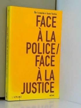Face à la police/Face à la...