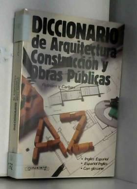 R E Putnam and G E Carlson - Diccionario De Arquitectura Construccion y Obras Publicas