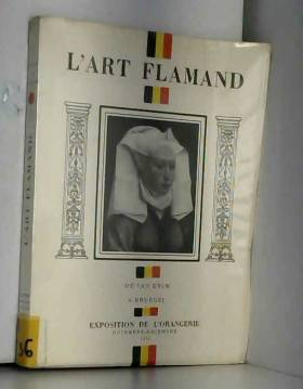 L'art flamand. de van eyck...