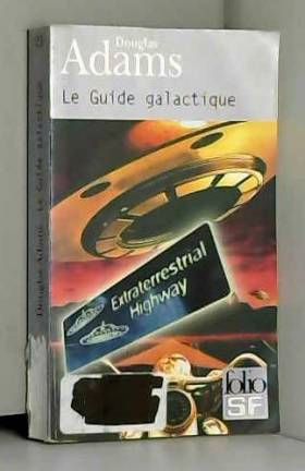 Le Guide galactique, tome 1