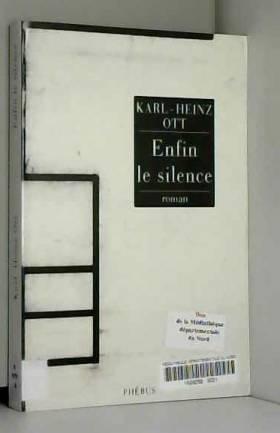 Enfin le silence