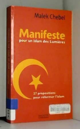 Manifeste pour un Islam des...