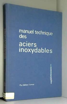 Manuel technique des aciers...