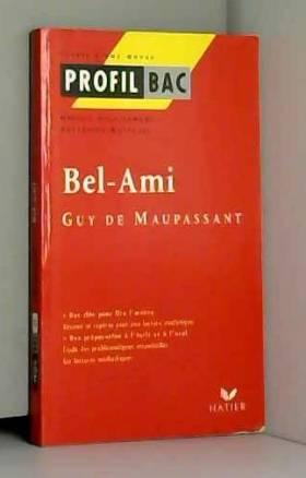 Bel-Ami, Guy de Maupassant...