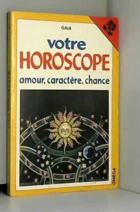 Votre horoscope: amour,...