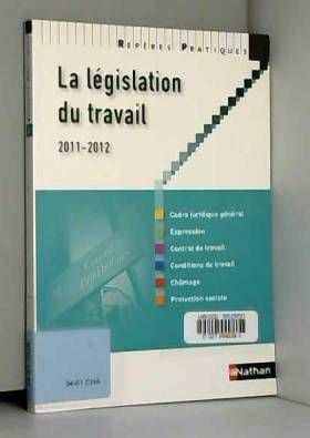 Françoise Charoux, Claude Bouthier et Yvonne... - La législation du travail