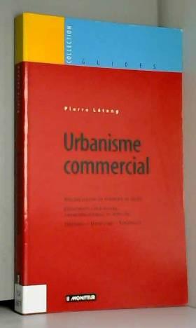 Urbanisme commercial :...