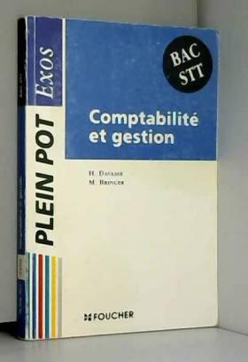 Henri Davasse et M Bringer - Comptabilité et gestion : Bac STT