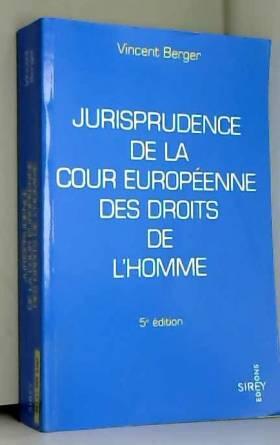 Berger - Jurisprudence de la Cour européenne des Droits de l'Homme
