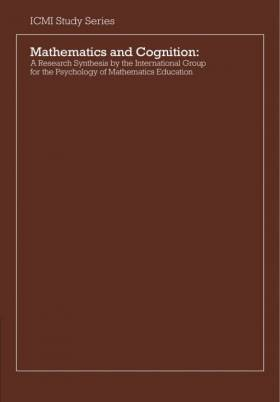 Pearla Nesher - Mathematics and Cognition: A Research Synthesis by the International Group for the Psychology of...