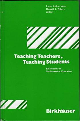 - - Teaching teachers, teaching students: Reflections on mathematical education
