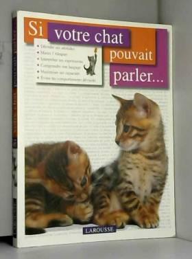 Si votre chat pouvait...