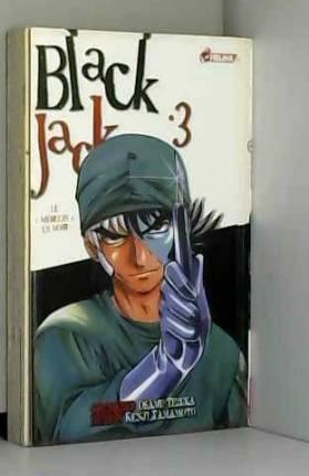 Blackjack, Tome 3 : Le...
