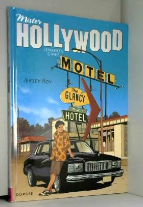 Mister Hollywood - tome 2 -...