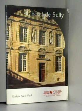 Saint Paul  Evelyne - L'hôtel de sully