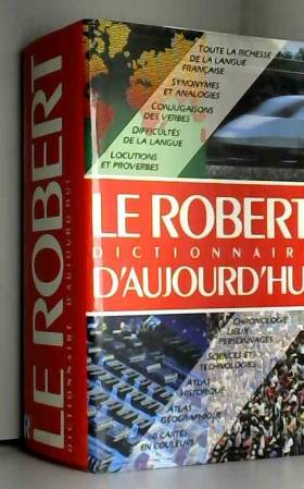 Collectif - ROBERT DICTIONNAIRE D'AUJOURD'HUI AE