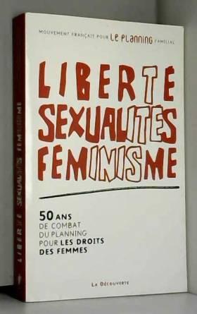Liberté, sexualités, féminisme