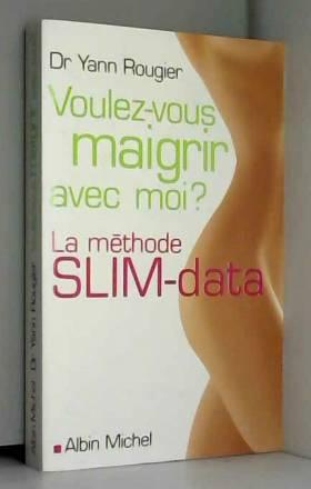 Voulez-vous maigrir avec...