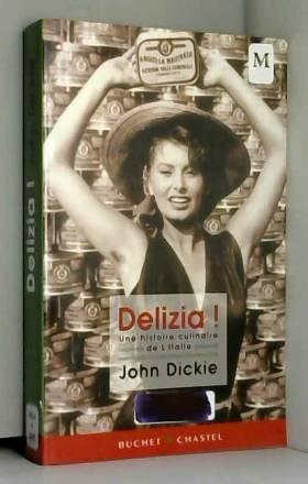 Delizia ! : Une histoire...