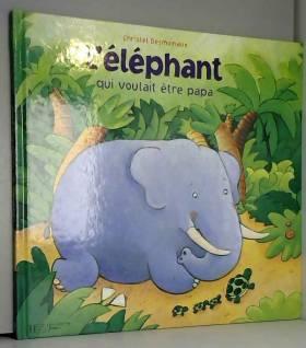 L'éléphant qui voulait être...