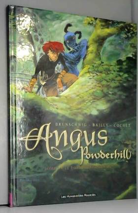 Angus Powderhill, tome 2 :...