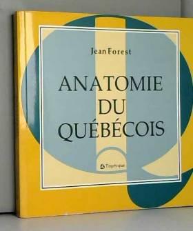 Anatomie du québécois