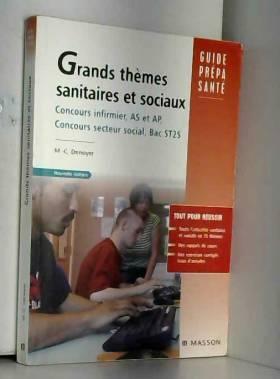 Marie-Christine Denoyer - Grands thèmes sanitaires et sociaux : Baccalauréat ST2S, concours infirmier, aide-soignant,...
