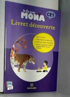 Je lis avec Mona CE1 :...